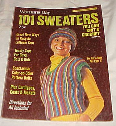 Womans Day 101 Sweaters - Woman's Day 101 Sweaters You Can Knit & Crochet (Number 7) 1973