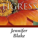 Tigress | Jennifer Blake