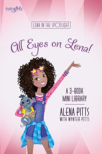 All Eyes on Lena Box Set (Faithgirlz / Lena in the Spotlight)
