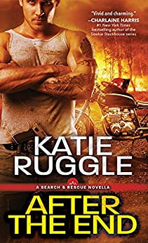 After the End (Search and Rescue) by [Ruggle, Katie]