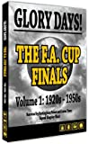 Glory Days - The Fa Cup Finals 1920s-1950s [DVD]