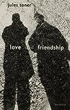Love and Friendship, Jules Toner, 0874626501