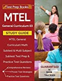#4: MTEL General Curriculum 03 Study Guide: MTEL General Curriculum Math Subtest & Multi Subject Subtest Test Prep & Practice Test Questions
