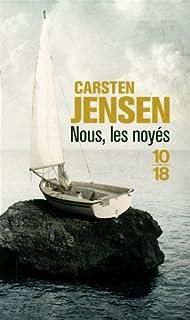 Nous, les noyés, Jensen, Carsten