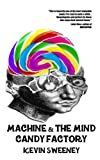 img - for Machine & the Mind Candy Factory book / textbook / text book