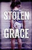 Stolen Grace: A Novel