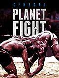 Planet Fight: Senegal