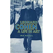 Leonard Cohen: A Life in Art