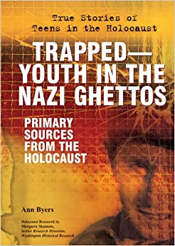 Trapped—youth In The Nazi Ghettos: Primary Sources From The Holocaust por Ann Byers epub