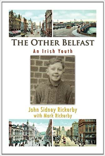 Book The Other Belfast by John Sidney Rickerby with Mark Rickerby (2010-12-16)