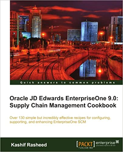 Book Oracle JD Edwards EnterpriseOne 9.0: Supply Chain Management Cookbook