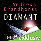 Diamant 1 (Das Kantaki-Universum 1) | Andreas Brandhorst
