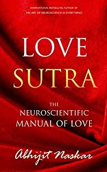 Love Sutra: The Neuroscientific Manual of Love