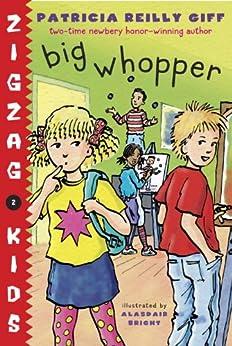 Big Whopper (Zigzag Kids) by [Giff, Patricia Reilly]