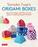 Tomoko Fuse's Origami Boxes: Beautiful Paper Gift Boxes from Japan's Leading Origami Master (Origami Book with 30 Projects)