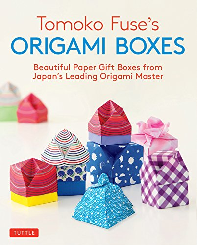 Tomoko Fuse's Origami Boxes: Beautiful Paper Gift Boxes from Japan's Leading Origami Master (Origami Book with 30 - Origami Box