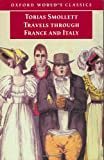 Travels Through France and Italy, Tobias George Smollett, 019283634X