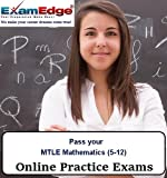 Pass your MTLE Mathematics (5-12) (10 Practice Tests)