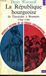 Nouvelle Histoire de la France Contemporaine, Tome 3 : La Republique Bourgeoise de Thermidor a Brumaire 1794-1799 par Woronoff