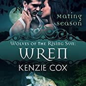 Wren: Wolves of the Rising Sun, Book 7 | Kenzie Cox