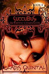 Succubus: An Erotic Companion (The Dream Series Book 4)