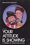 img - for Your Attitude is Showing book / textbook / text book