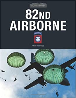 82nd Airborne Division (Military Power)