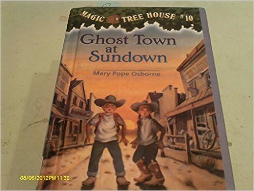 Magic Tree House 10 - Ghost Town at Sundown
