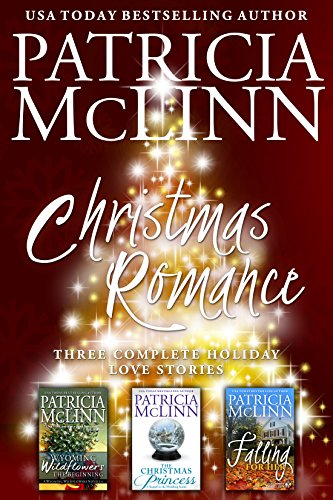Christmas Romance: Three Complete Holiday Love Stories cover