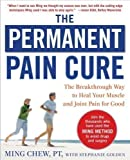 The Permanent Pain Cure Ming Chew Stephanie Golden