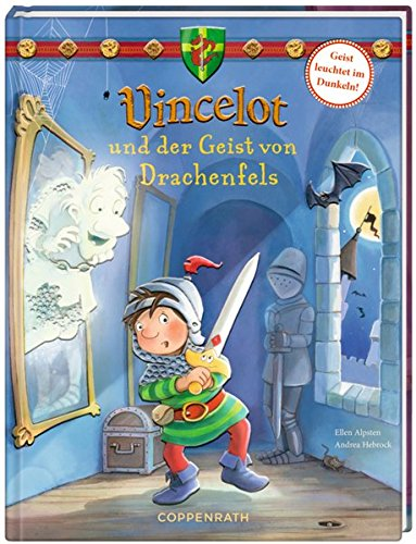 Vincelot und der Geist von Drachenfels (Vincelot (Bilderbücher))