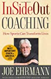 InSideOut Coaching, Joe Ehrmann and Gregory  Jordan, 1439182981