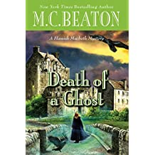 Death of a Ghost (A Hamish Macbeth Mystery Book 32)
