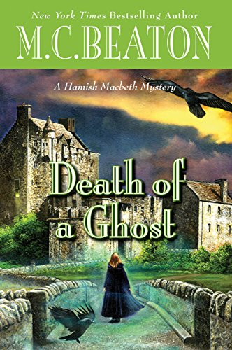 Death of a Ghost (A Hamish Macbeth Mystery Book 32) -