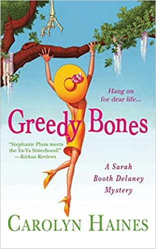 Sticks and Bones A Sarah Booth Delaney Mystery