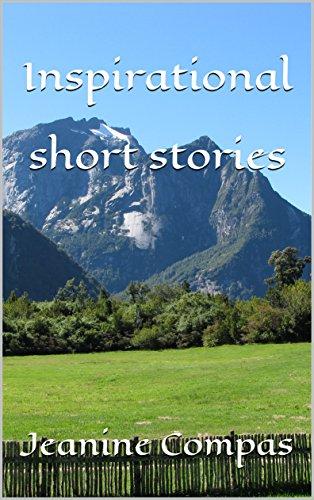 Inspirational short stories: Jeanine Compas