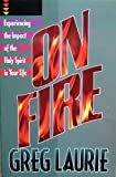 On Fire!, Greg Laurie, 0890819467