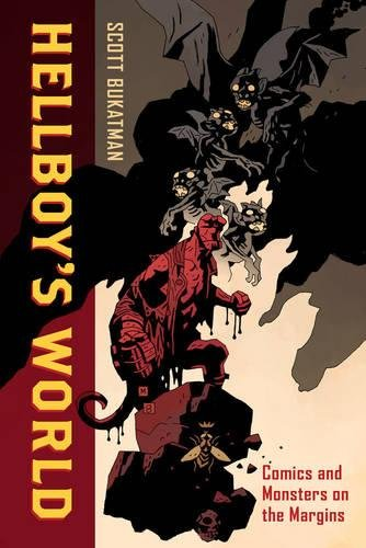 Hellboy's World: Comics and Monsters on the Margins