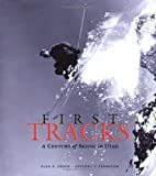 img - for First Tracks -A Century of Skiing in Utah by Alan K Engen (2001-09-19) book / textbook / text book