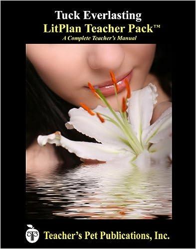 Book Litplan Teacher Pack: Tuck Everlasting