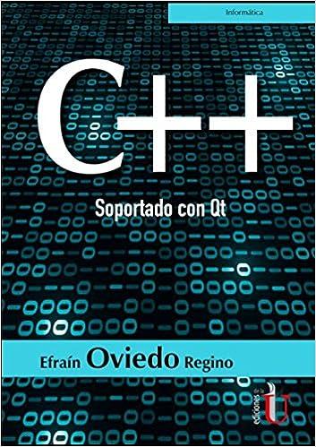 Amazon.com: C++ Soportado con Qt (9789587627657): Efrain ...