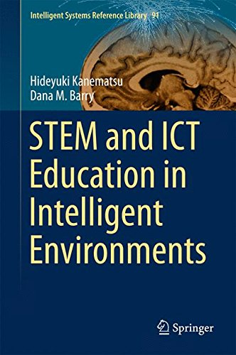 STEM And ICT Education In Intelligent Environments (Intelligent Systems Reference Library)