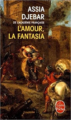 Amazon Com L Amour La Fantasia Le Livre De Poche French
