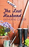 The Lost Husband, Katherine Center, 1410465217