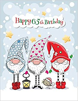 Happy 65th Birthday BIG Cute Winter Themed Notebook Personal Journal Or Dairy 365 Lined Pages To