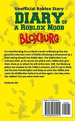 Diary Of A Roblox Noob Roblox Bloxburg By Kid Robloxia Amazon Ae
