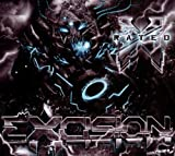 X Rated - Excision