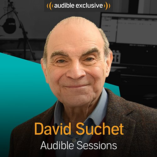 David Suchet: Audible Sessions: FREE Exclusive Interview