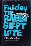 Friday the Rabbi Slept Late, Harry Kemelman, 0517506912