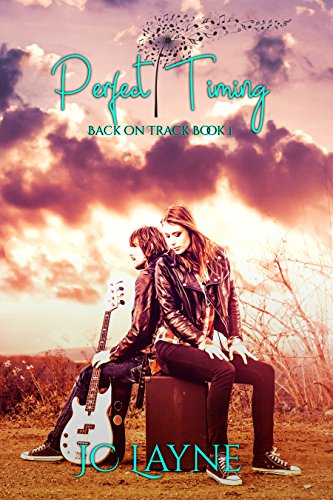 Perfect Timing: Back on Track Book One by [Layne, JC]